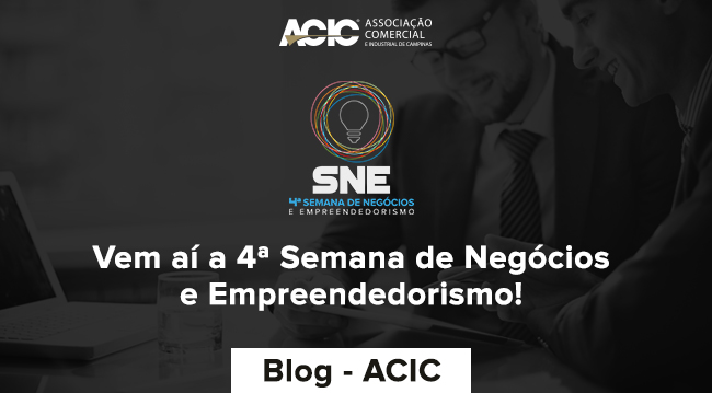 Vem aí a 4ª Semana de Negócios e Empreendedorismo!